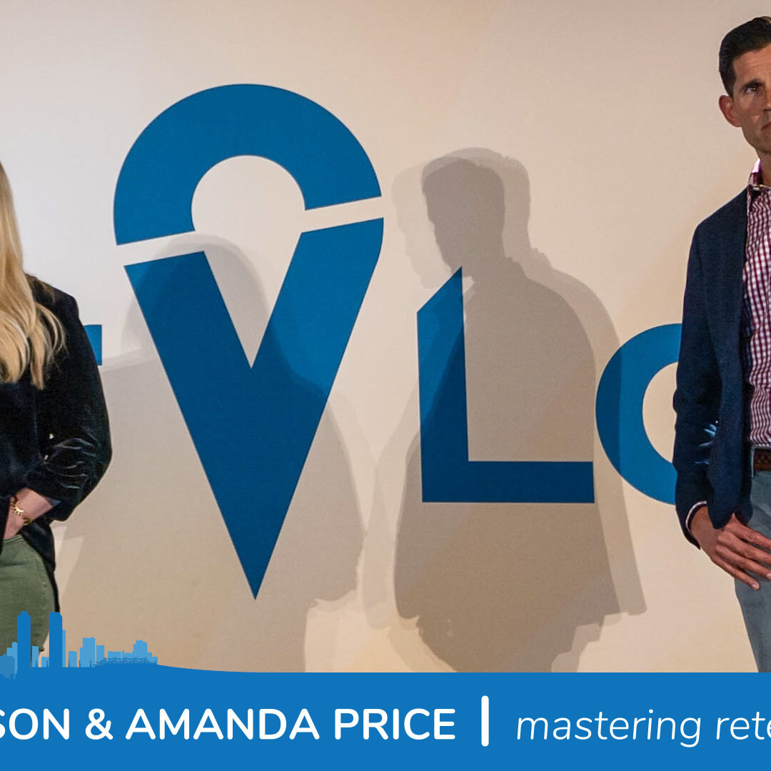 Matt Tennison and Amanda Price Mastering Retention